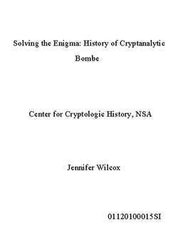 Solving the Enigma: History of Cryptanalytic Bombe