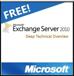 Exchange 2010 Deep Technical Overview