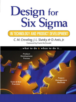 Design for Six Sigma: In Technology and Product Development