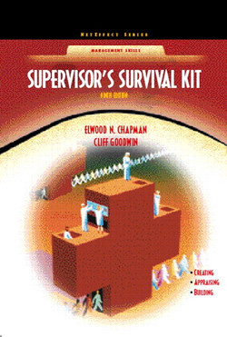 Supervisor's Survival Kit: Your First Step into Management, Ninth Edition