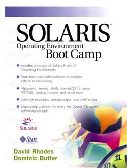 Solaris™ Operating Environment Boot Camp