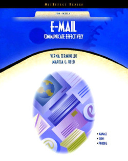 E-mail: Communicate Effectively, First Edition