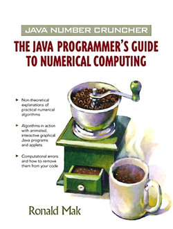 Java™ Number Cruncher: The Java Programmer's Guide to Numerical Computing