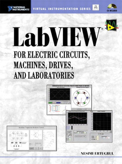 LabVIEW® for Electric Circuits, Machines, Drives, and Laboratories