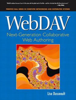 WebDAV: Next-Generation Collaborative Web Authoring