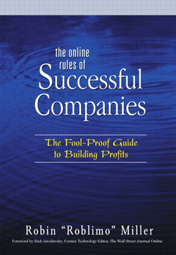 Online Rules of Successful Companies: The Fool-Proof Guide to Building Profits, The