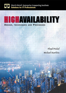 High Availability: Design, Techniques, and Processes