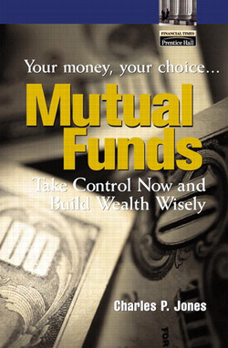 Mutual Funds: Your Money, Your Choice... Take Control Now and Build Wealth Wisely