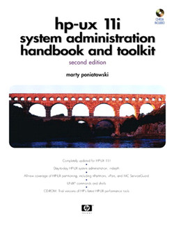 HP-UX 11i System Administration Handbook and Toolkit, Second Edition