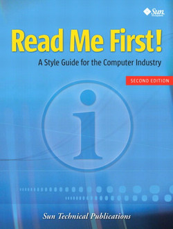 Read Me First!: A Style Guide for the Computer Industry, Second Edition