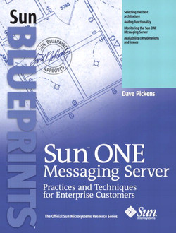 Sun™ ONE Messaging Server: Practices and Techniques for Enterprise Customers