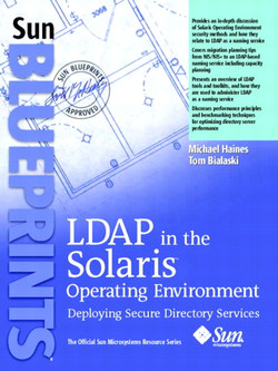 LDAP in the Solaris™ Operating Environment: Deploying Secure Directory Services