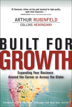 BUILT FOR GROWTH Expanding Your Business Around the Corner or Across the Globe