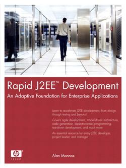Rapid J2EE™ Development: An Adaptive Foundation for Enterprise Applications