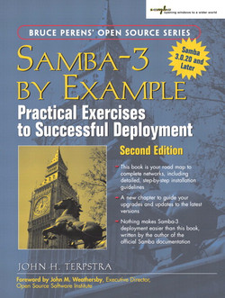 Samba-3 by Example: Practical Exercises to Successful Deployment, Second Edition