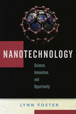 Nanotechnology: Science, Innovation, and Opportunity
