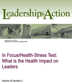 In Focus/Health-Stress Test: What is the Health Impact on Leaders