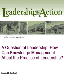 A Question of Leadership: How can Knowledge Management Affect the Practice of Leadership