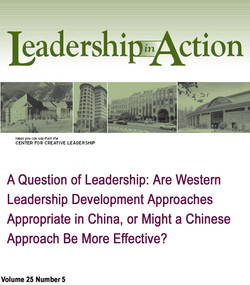A Question of Leadership: Are Western Leadership Development Approaches Appropriate in China, or Might a Chinese Approach Be More Effective