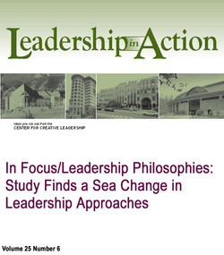 In Focus/Leadership Philosophies: Study Finds a Sea Change in Leadership Approaches