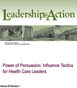 Power and Persuasion: Influence Tactics for Health Care Leaders