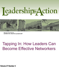 Tapping In: How Leaders Can Become Effective Networkers