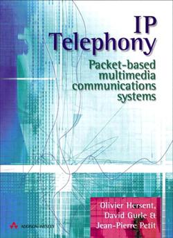 IP Telephony: Packet-based Multimedia Communications Systems