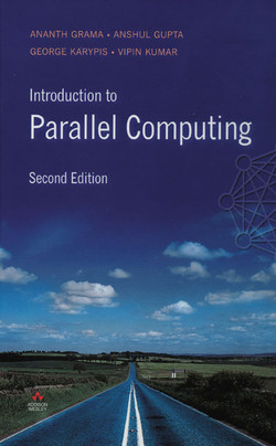 Introduction to Parallel Computing, Second Edition