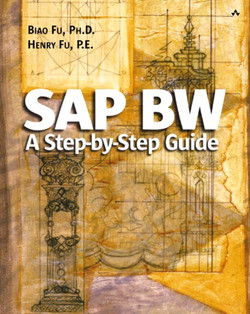 SAP® BW: A Step-by-Step Guide