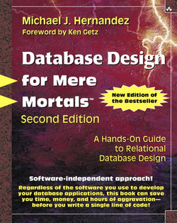 Database Design for Mere Mortals™: A Hands-On Guide to Relational Database Design, Second Edition