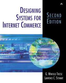Designing Systems for Internet Commerce, Second Edition