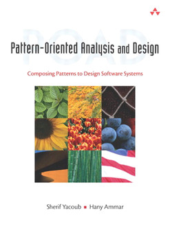 Pattern-Oriented Analysis and Design: Composing Patterns to Design Software Systems