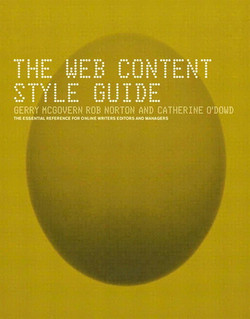 The Web Content Style Guide: An Essential Reference for Online Writers, Editors, and Managers