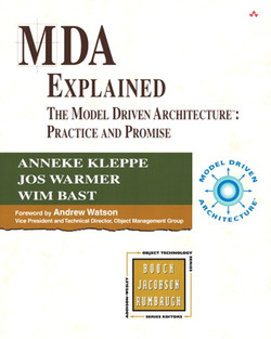 MDA Explained: The Model Driven Architecture™: Practice and Promise