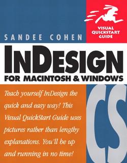 InDesign CS for Macintosh and Windows: Visual Quickstart Guide
