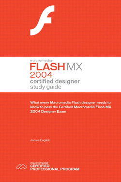 Macromedia® Flash® MX 2004 Certified Designer Study Guide