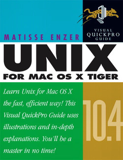 Unix for Mac OS X 10.4 Tiger: Visual QuickPro Guide