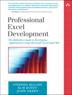 Professional Excel Development: The Definitive Guide to Developing Applications Using Microsoft® Excel and VBA®