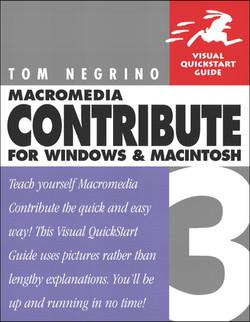 Macromedia Contribute 3 for Windows and Macintosh: Visual QuickStart Guide