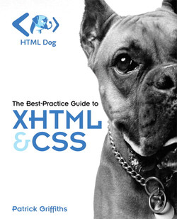HTML Dog: The Best-Practice Guide to XHTML & CSS