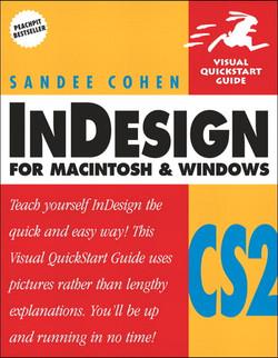 InDesign CS2 for Macintosh and Windows: Visual QuickStart Guide