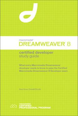 Macromedia Dreamweaver8 Certified Developer Study Guide