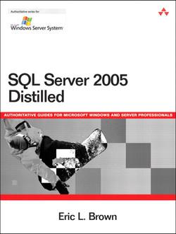 SQL Server 2005 Distilled