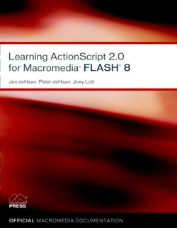 Learning ActionScript 2.0 for Macromedia® Flash® 8