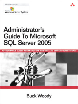 Administrator's Guide to SQL Server 2005
