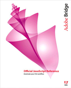 Adobe® Bridge® Official JavaScript Reference