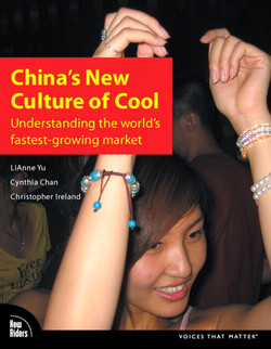 China's New Culture of Cool: Understanding the world's fastest-growing market