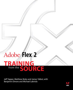 Adobe Flex 2: Training from the Source