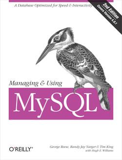 Managing & Using MySQL, 2nd Edition
