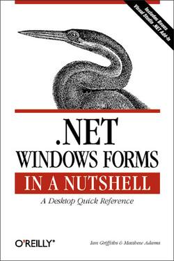 .NET Windows Forms in a Nutshell